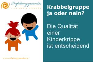 Qualität einer Kinderkrippe entscheidet