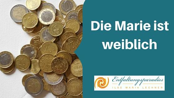 Die Marie ist weiblich - Geld - Blogparade - Frauentag