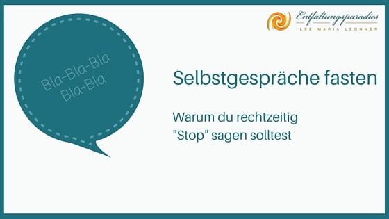Selbstgespräche fasten-Stop sagen-Selbstgespräch